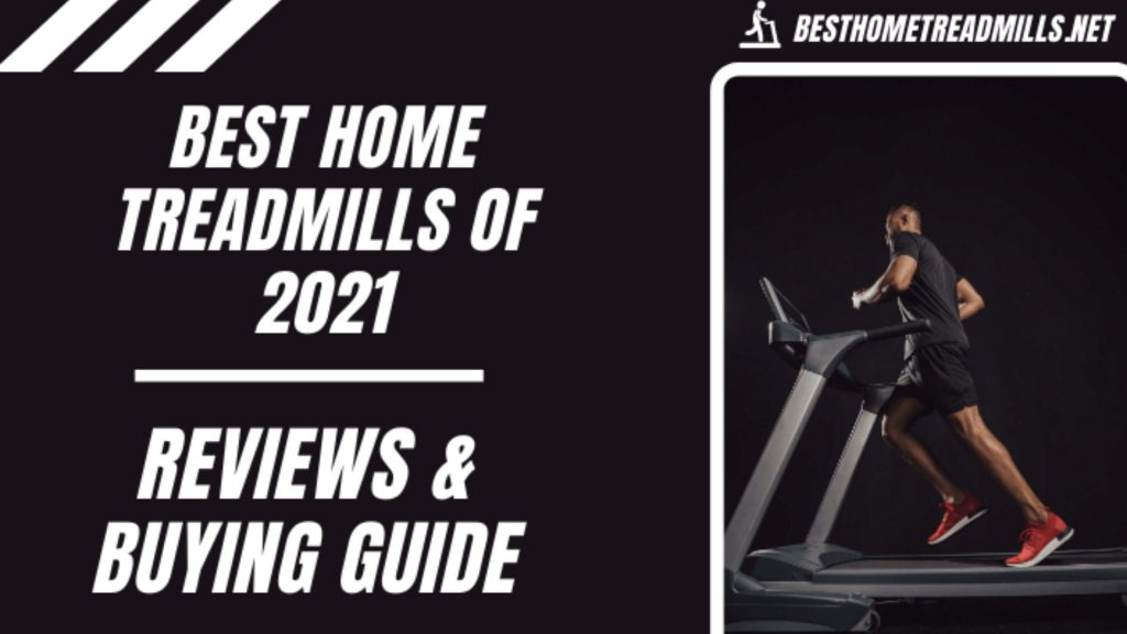 Best Home Treadmills of 2021 - Featured Image