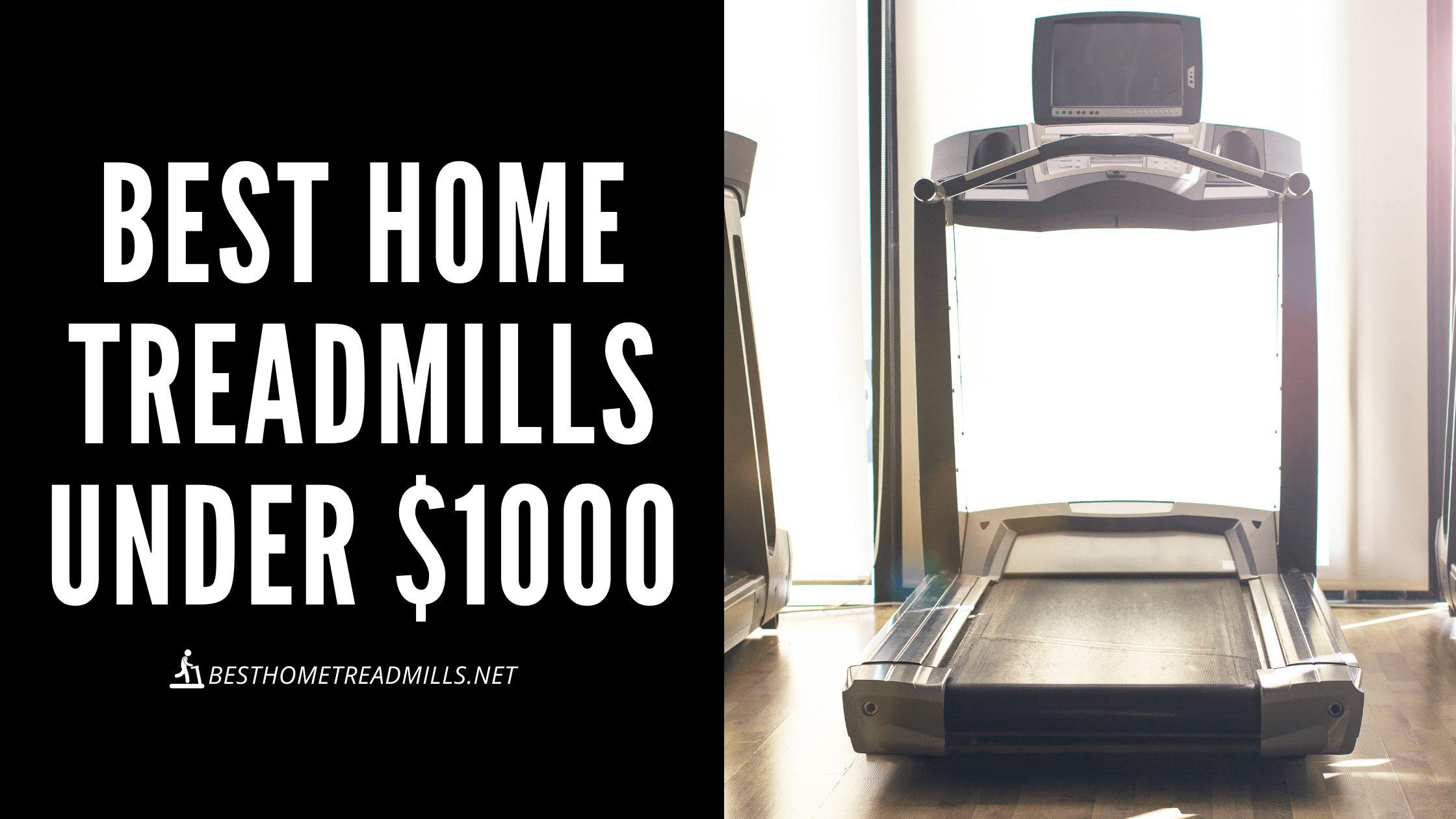 Best home treadmills under $1000 Featured image