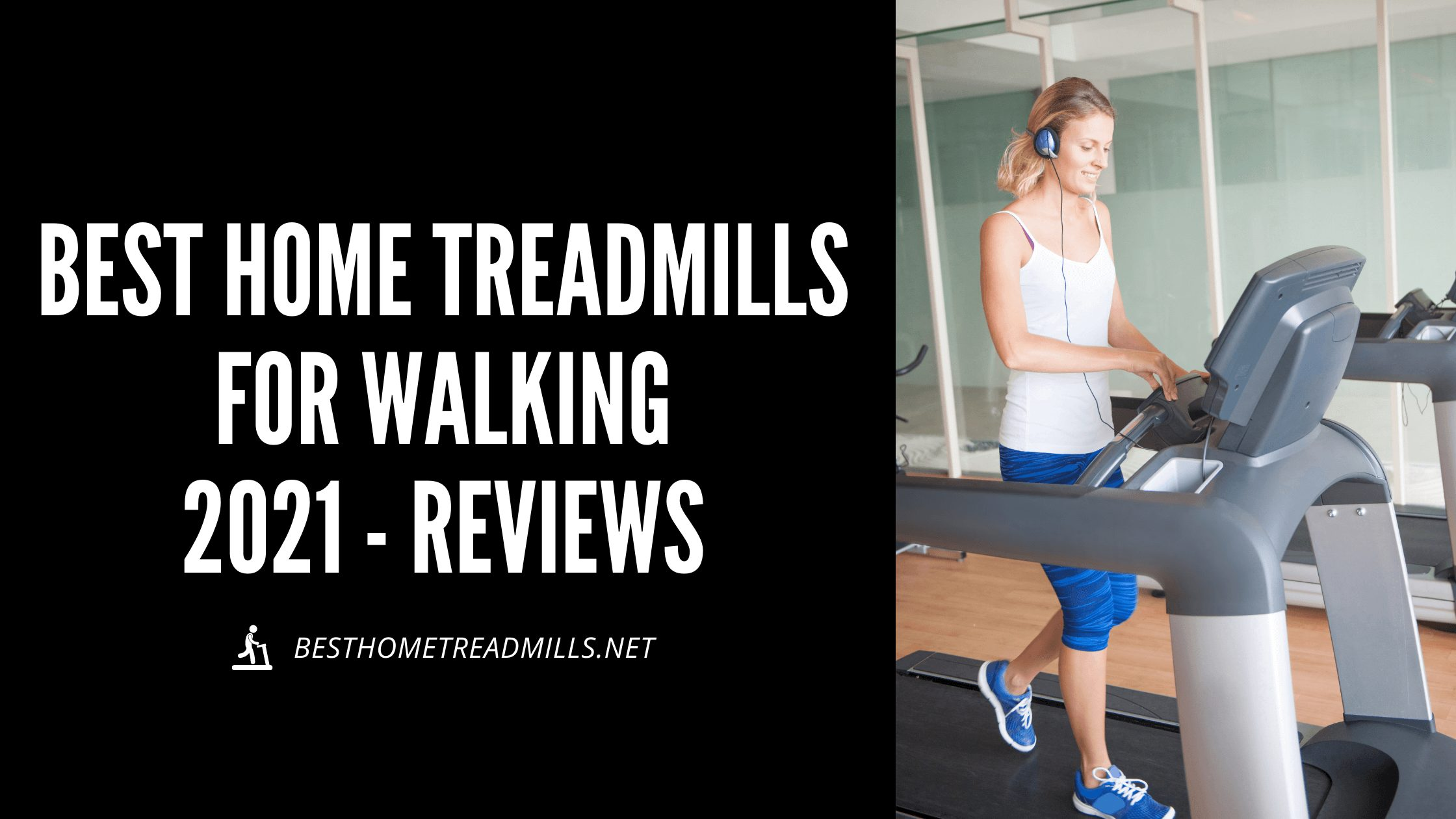 Best home treadmills for walking 2021 Featured Image