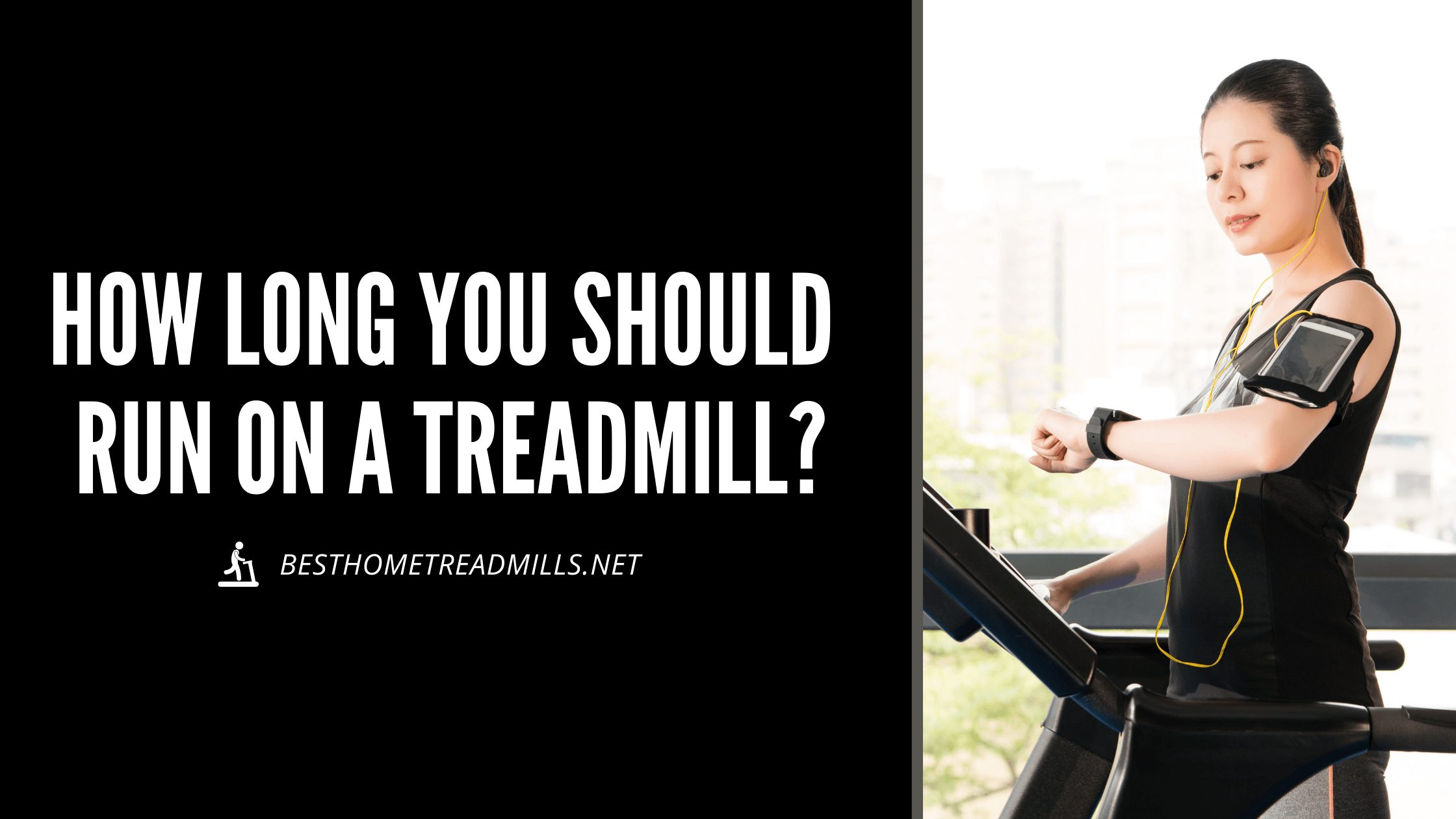 How long should you run on a treadmill - Featured Image